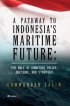 A Pathway to Indonesia Maritime Future