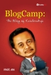 BlogCamp ~ The Blog of Leadership ~