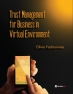 Trust Management for Business in Virtual Environment