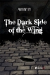 The Dark Side of the Wing