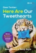 Dear Twitter: Here are Our Tweethearts