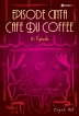 Episode Cinta Cafe du Coffee