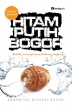 HITAM PUTIH BOGOR: BOGOR, an Insight from Different Angle