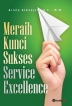 Meraih Kunci Sukses Service Excellence
