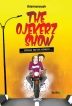 The Ojekerz Shows