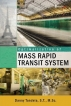 Optimalization of Mass Rapid Transit System