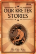 Our Kretek Stories
