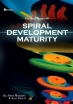 The Real Secret of Spiral Development Maturity