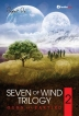 Seven Of Wind Trilogy 2: Gurn and Eartixo