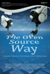The Open Source Way - Cakrawala Teknologi, Pendidikan, Politik dan Pembangunan
